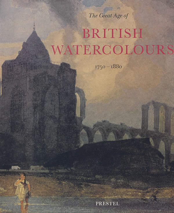 当代英国优秀水彩画作品集great age british watercolours
