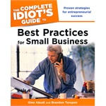 The Complete Idiot's Guide to Best Practices for Small Busin(ISBN=9781592579938)