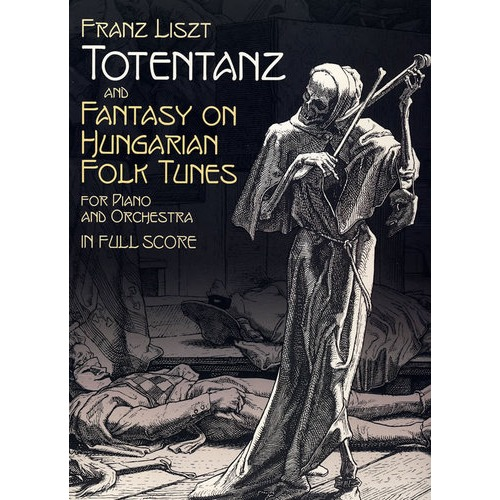 狂想曲 钢琴和管弦乐全谱 Totentanz and Fantasy on Hungarian Folk